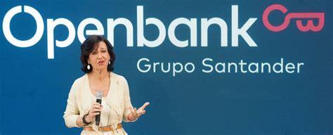 banco santander cuentas online santander renueva openbank y planea sacarlo al extranjero