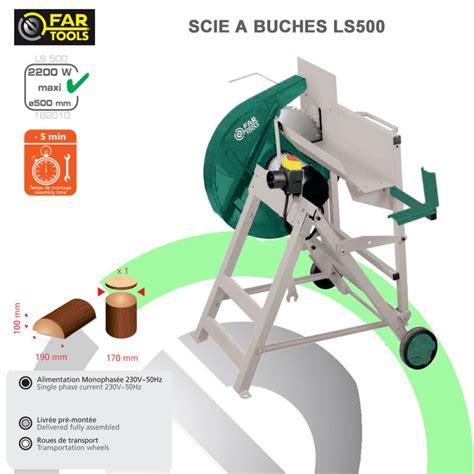 Banc De Scie Reixit by Scie 224 Buche Ls500 182010 Fartools