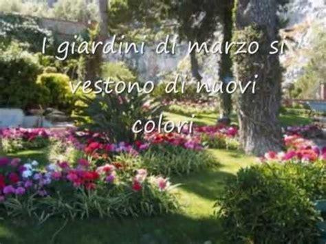 giardini di marzo testo testo i giardini di marzo lucio battisti testi canzone