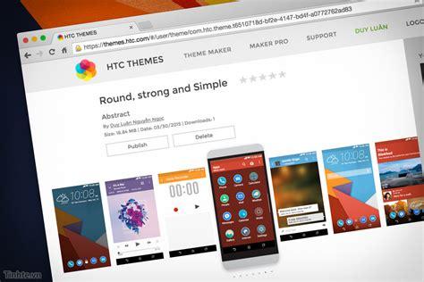 htc themes for windows 7 tạo theme cho htc one m7 m8 m9 bằng web một trải nghiệm