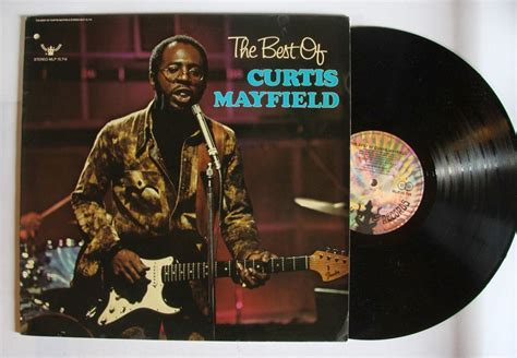 the best of curtis mayfield curtis mayfield records lps vinyl and cds musicstack