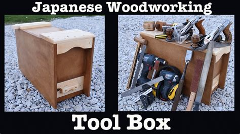 how to be a woodworker how to build a japanese woodworking toolbox for beginners