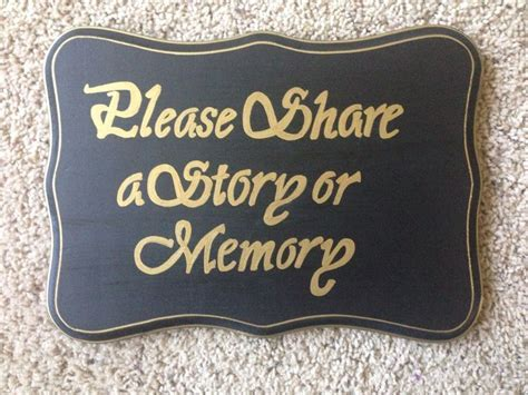 Please Share a Story or Memory Sign. allaboutyoumlbdesigns