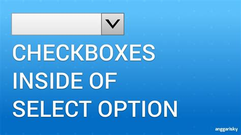 tutorial html select option how to use checkbox inside select option html javascript