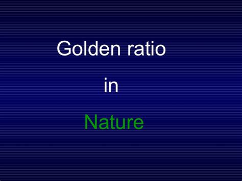 golden section in nature fibonacci sequence and golden ratio