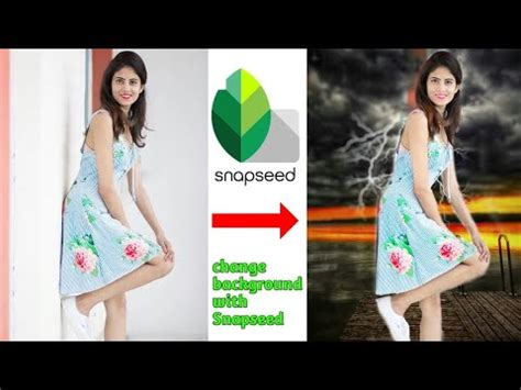 snapseed tutorial white background snapseed change background editing tutorial step by step