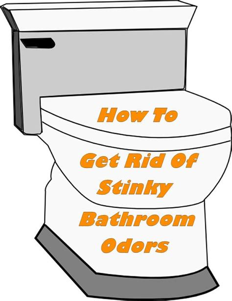 get rid of bathroom smell how to get rid of stinky bathroom odors recipe toilets