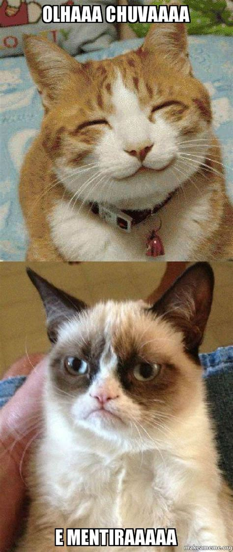 Create A Grumpy Cat Meme - olhaaa chuvaaaa e mentiraaaaa grumpy cat vs happy cat
