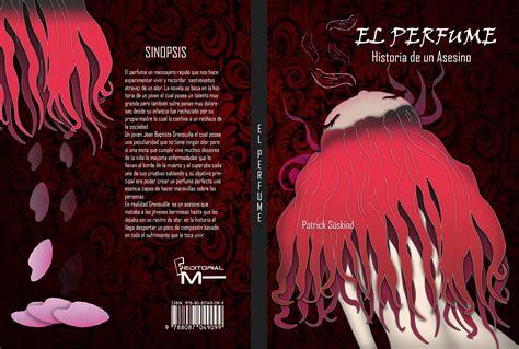 libro el perfume historia de redise 241 o de portada de libro el perfume slidefercho