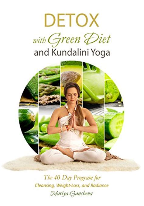 yogi on the green books detox with green diet and kundalini goodbookstoday