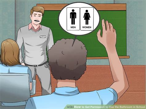 how do you use the bathroom 3 ways to get permission to use the bathroom in school
