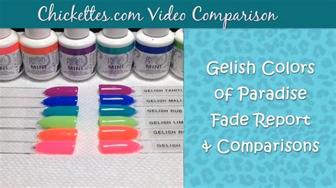 color of paradise chickettes gelish colors of paradise collection fade