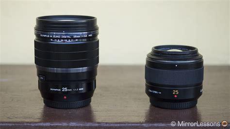 Olympus Lens Es M 25mm F1 8 G olympus m zuiko 25mm f 1 2 pro vs panasonic leica 25mm f