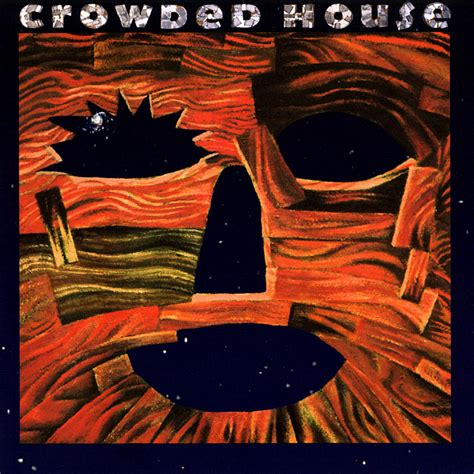 Woodface Crowded House Listen And Discover Music At House Discography