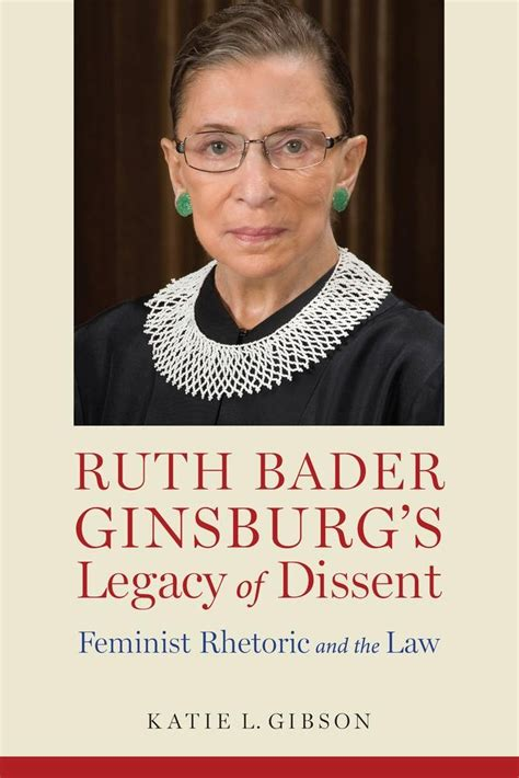 The Legacy Of Ruth Bader Ginsburg ebook ruth bader ginsburg s legacy of dissent di