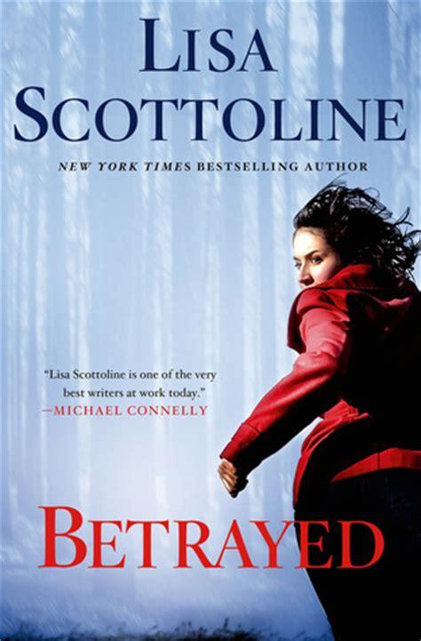 betrayed a rosato dinunzio novel books betrayed rosato dinunzio 2 by scottoline