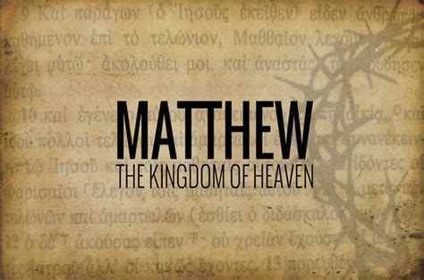 Themes Of The Kingdom Of Heaven | three major themes in the gospel of matthew cafnepal