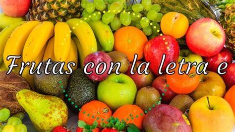 imagenes de frutas que empiecen con la letra a fruta con la letra e frutas con frutas con la letra