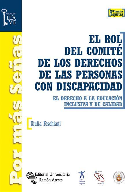 el comite de la 8440641958 librer 237 a dykinson el rol del comit 233 de los derechos de las personas con discapacidad
