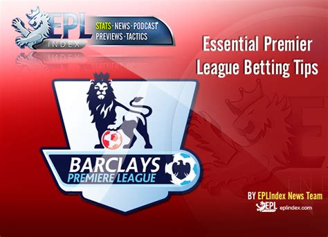 Epl Betting Tips | premier league betting epl index unofficial english