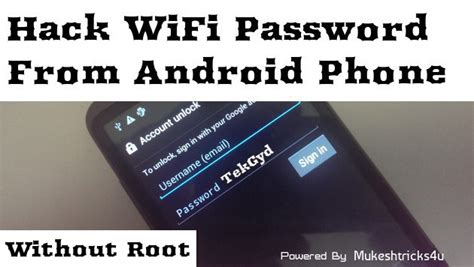 hack android without root how to hack wifi password on android with or without root 2017