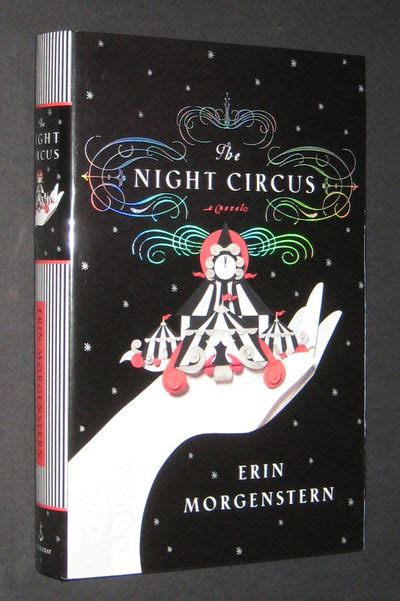 the night circus 0385534639 the night circus signed 1st ed by erin morgenstern signed first edition 2011 from