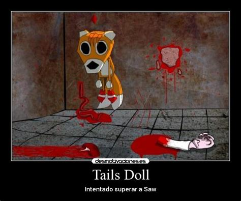 Tails Doll Meme - the tails doll memes