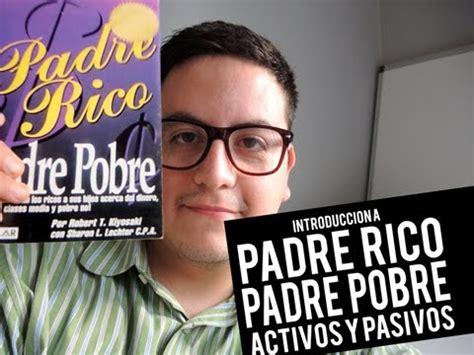 libro estilo rico estilo pobre review libro padre rico padre pobre kiyosaki activos y pasivos youtube