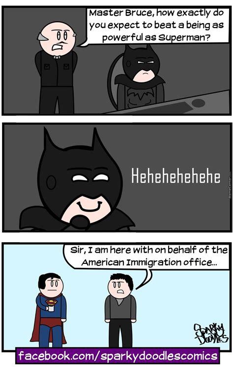 Superman And Batman Memes - sparky doodles superman v batman by sparkydoodles meme