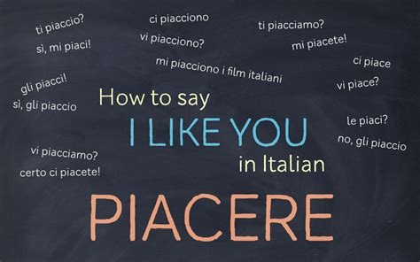 how do you say in italian how to say i like you in italian piacere my italian diary