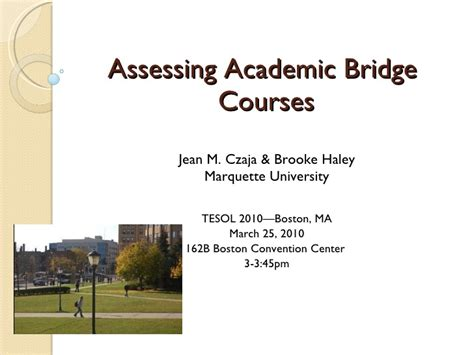 Academic Presenter Tesol Presentation 2010 Assessing Academic Bridge Courses