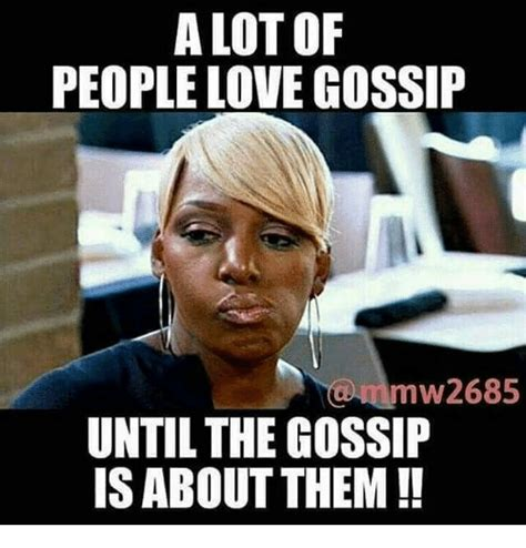 Memes About Gossip - memes about gossip 28 images image gallery melinda