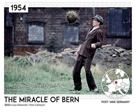 The Miracle Of Bern A A Year 20th Century Captured In Feature 1900 2010 Borrowing