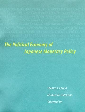 The Political Economy Of Fiscal Policy the political economy of japanese monetary policy the mit press