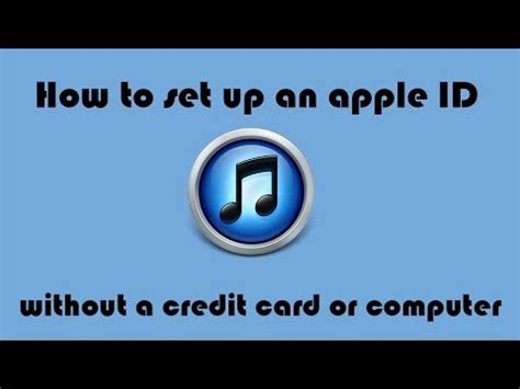 an apple id without a credit card how to set up an apple id without a credit card or