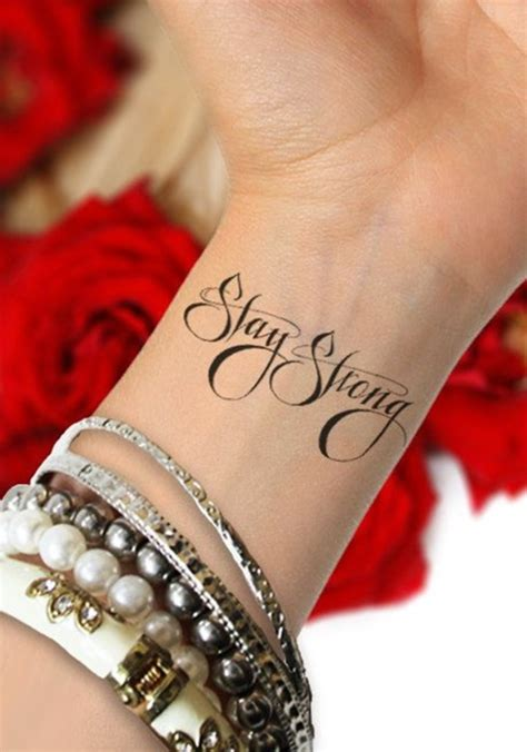 stay strong tattoos on wrist 55 attractive wording on wrists