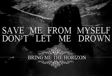 Topi Bring Me The Horizon Play Limited 1 bmth drown quotes quotesgram
