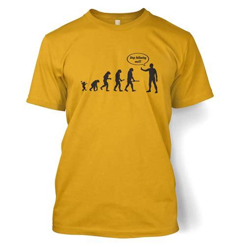 tshirt evolution fightmerch stop following me evolution t shirt somethinggeeky