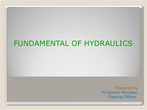 hydraulic tutorial powerpoint fundamental of hydraulics