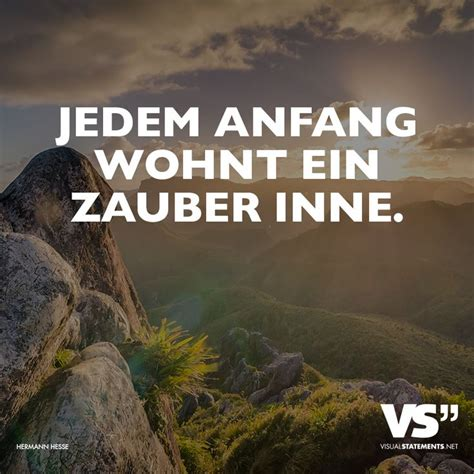 jedem anfang wohnt ein zauber inne 38 best images about zitate on