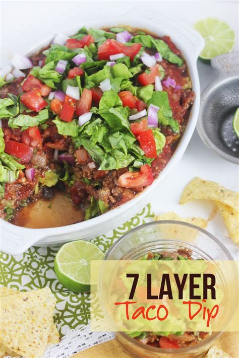 Backyard Taco Gluten Free 17 Best Ideas About 7 Layer Taco Dip On