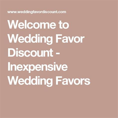Discount Wedding Favors by 1000 Ideas About Inexpensive Wedding Favors On