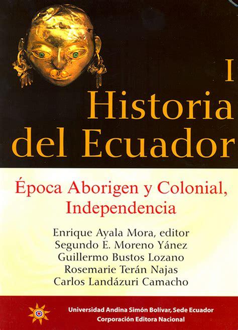 manual de historia poltica 849056390x publicaci 243 n universidad andina sim 243 n bol 237 var