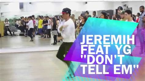 jeremih ft yg jeremih ft yg don t tell em choreography by ds fuel