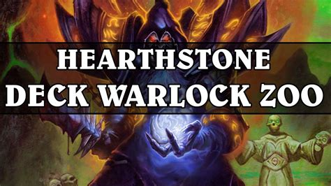 hearthstone deck rating hearthstone deck warlock zoo paquet de cartes a