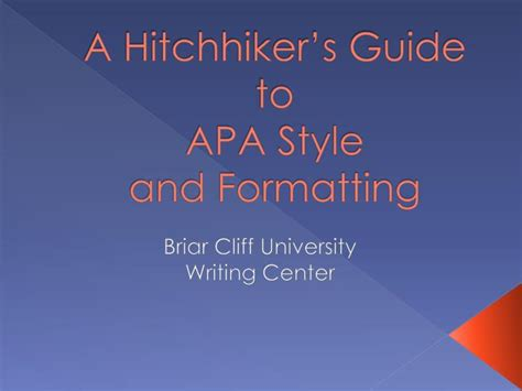 apa formatting and style guide powerpoint ppt a hitchhiker s guide to apa style and formatting