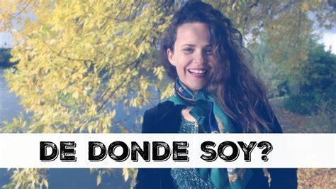 Donde Naci | de donde soy en donde nac 237 una mexicana en paris youtube