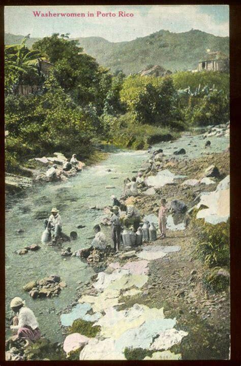 mujeres puerto rico mujeres lavando ropa en el rio y hombres buscando agua en
