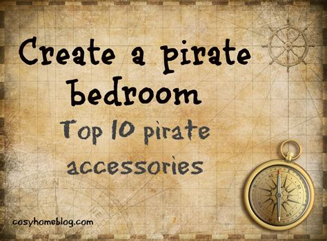 pirate accessories for bedroom pirate theme decor 10 pirate accessories for a child s bedroom cosy home blog
