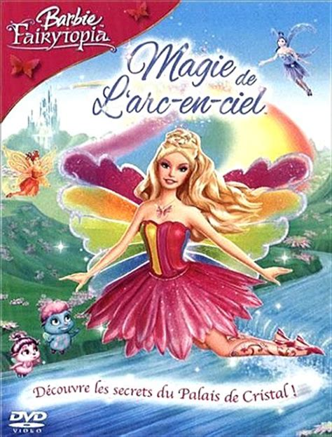 film barbie vf barbie 10 barbie fairytopia 3 magie de l arc en ciel